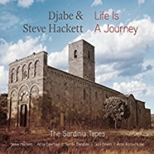 Steve Hackett & Djabe – Life Is A Journey