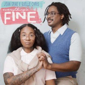 Jean Grace/Quelle Chris – Everything's Fine