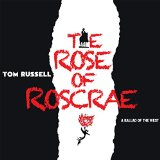 Tom Russell – The Rose of Roscrae