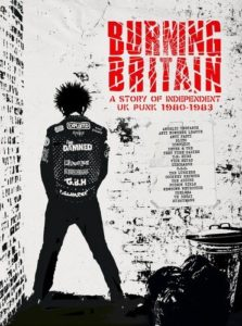 Burning Britain – A Story Of Independent UK Punk 1980-1983