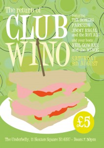 Club Wino IX – Underbelly, Hoxton Sq, London