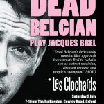 Dead Belgian play Jacques Brel in Oxford