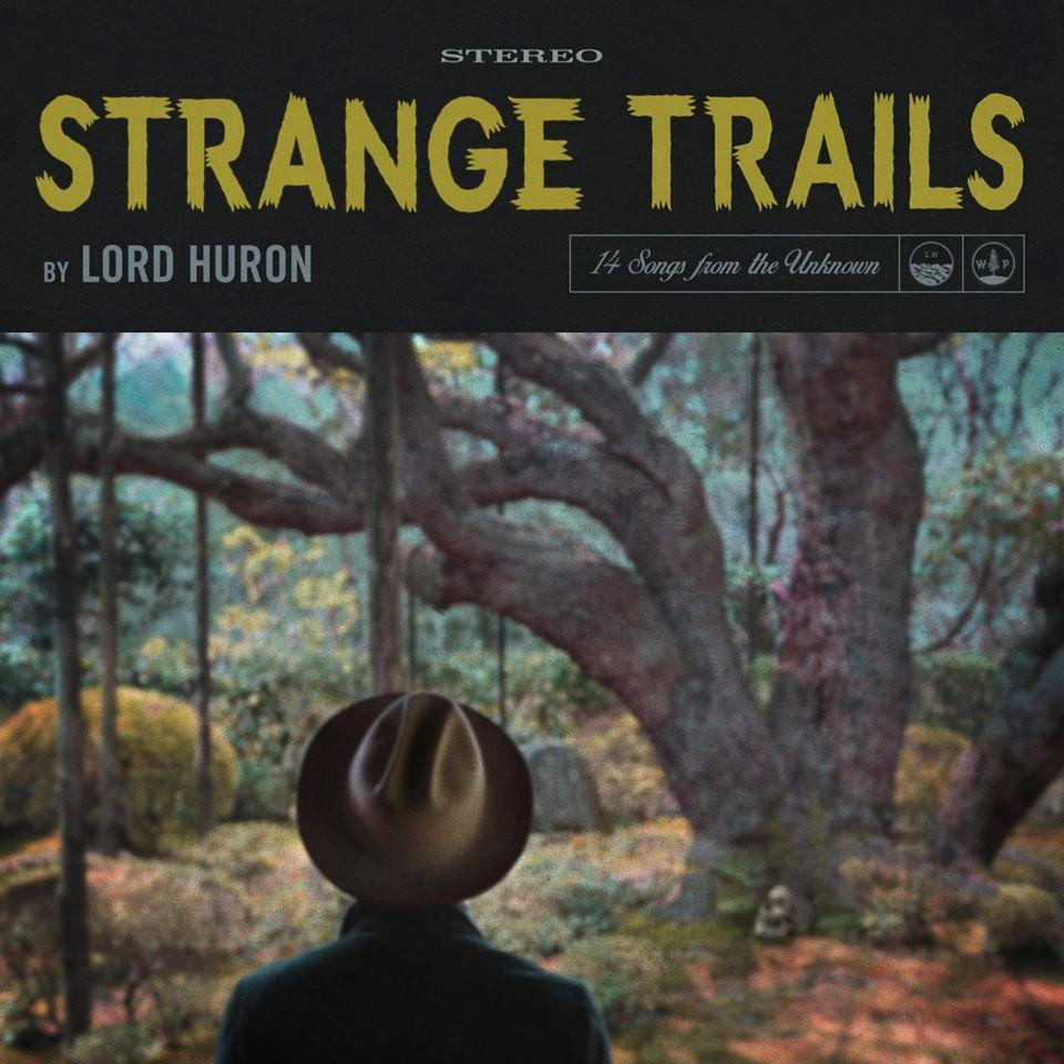 Lord Huron – The darkness got a hold on me