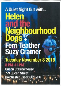 A Quiet Night Out With Helen and The Neighbourhood Dogs…in Colchester