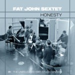 The Fat John Sextet… releases its debut album after 56 years