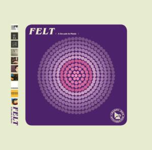Felt – A Decade in Music (Part 2)