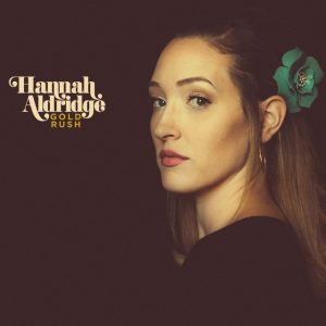 Hannah Aldridge – Gold Rush