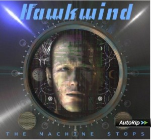 Hawkwind – The Machine Stops.