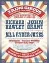 3 Ring Circus – Richard Hawley, John Grant & Bill Ryder Jones