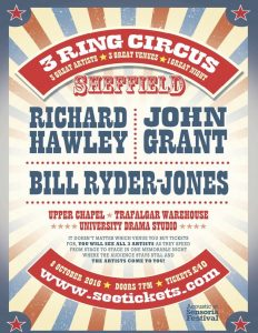 3 Ring Circus – Richard Hawley, John Grant & Bill Ryder Jones