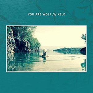 Keld – You Are Wolf