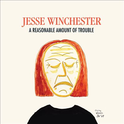 Jesse Winchester's Reasonable Amount of Trouble