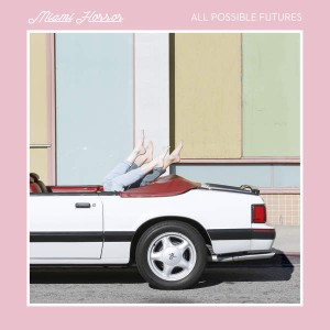 MIAMI HORROR – All Possible Futures