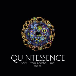 Quintessence: Spirits From Another Time 1969-71 – Released: May 27 2016