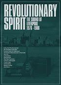 Revolutionary Spirit:The Sound Of Liverpool 1976-1988