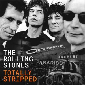 THE ROLLING STONES – Totally Stripped DVD
