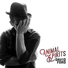 David Ford Animal Spirits