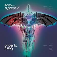 Rovo & System 7 — Phoenix Rising