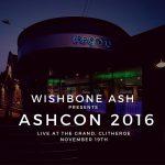 Wishbone Ash: Holmfirth and Clitheroe