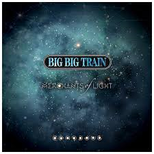 Big Big Train – Merchants of Light