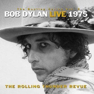 Bob Dylan and The Rolling Thunder Revue – Bootleg Series Vol. 5