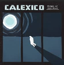 Calexico tickets Brighton 26th April