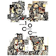 10cc – Before During After – The Story Of 10cc