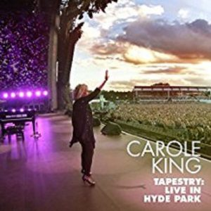 Carole King – Tapestry:Live In Hyde Park