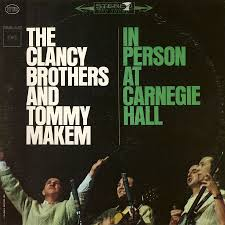 The Clancy Brothers and Tommy Makem – In Person at Carnegie Hall