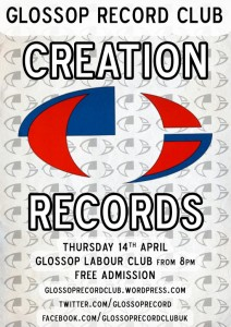 Glossop Record Club: CREATION RECORDS NIGHT – Thursday 14th April