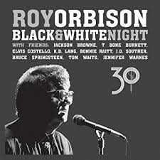 Roy Orbison. Black & White Night 30
