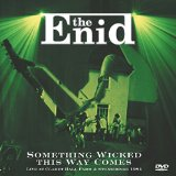 The Enid – Something Wicked This Way Comes (Live)