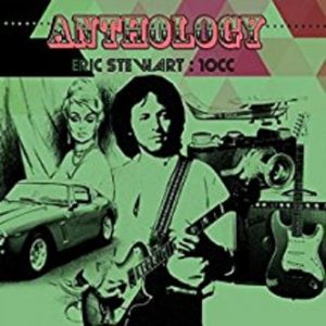 Eric Stewart:10cc – Anthology
