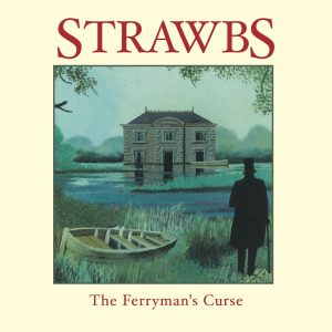 The Strawbs  – The Ferryman's Curse