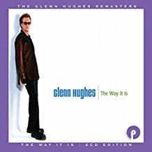 Glenn Hughes – The Way It Is/Return Of Crystal Karma