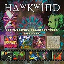 Hawkwind – The Emergency Broadcast Years 1994 – 1997