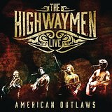 The Highwaymen – American Outlaws (3CD/1DVD)