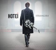 "Hotei ""Strangers"""