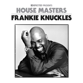 Frankie Knuckles – House Masters