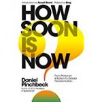How Soon Is Now – From Personal Initiation to Global Transformation