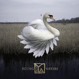 Young Waters – Young Waters