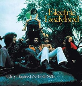 The Jimi Hendrix Experience – Electric Ladyland 50th Anniversary Edition