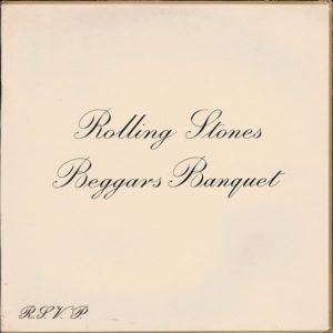 The Rolling Stones – Beggars Banquet 50th Anniversary Edition