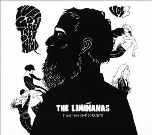 The Limiñanas – I've Got Trouble In Mind, Vol. 2 (7″ And Rare Stuff – 2015/2018)