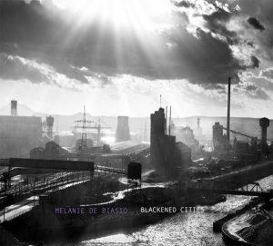 Melanie De Biasio – Blackened Cities