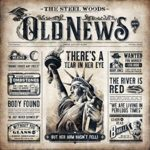 The Steel Woods – Old News