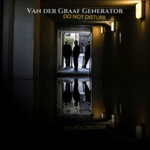 Van der Graaf Generator – Do Not Disturb