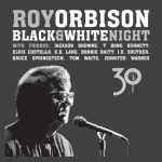 Roy Orbison – Black & White Night 30