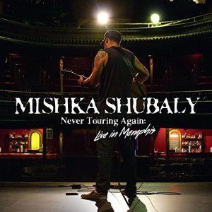 Mishka Shubaly – Never Touring Again (Live In Memphis)