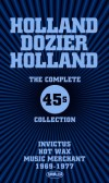 Holland Dozier Holland: The Complete 45s Collection